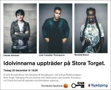 Idolvinnarna på Stora Torget 20 december!