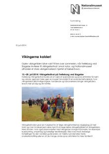 Vikingerne kalder! Pressemateriale om vikingeaktiviteter på Nationalmuseet sommer 2014