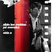 """Albin Lee Meldau släpper första delen av albumet """"På svenska"""""""