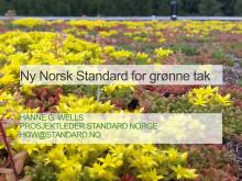 Temamøte overvann - Ny Norsk Standard for grønne tak - Hanne G Wells, Standard Norge