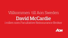 Aon Sweden välkomnar David McCardie som ny som Facultative Reinsurance Broker