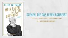 Peter Sattmann: Mein Leben ist kein Drehbuch