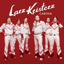"Larz-Kristerz släpper singeln ""Carina"""