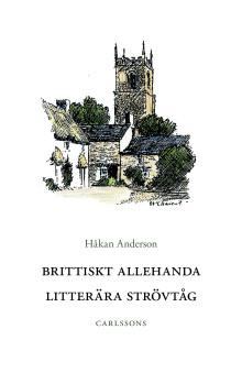 Brittiskt Allehanda. Litterära strövtåg. Ny bok!