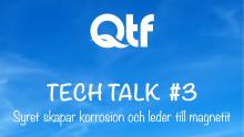 QTF TECH TALK Nr 3; syre – korrosion – magnetit