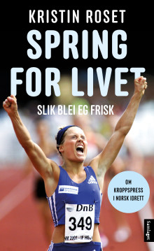 Kristin Roset aktuell med boka Spring for livet