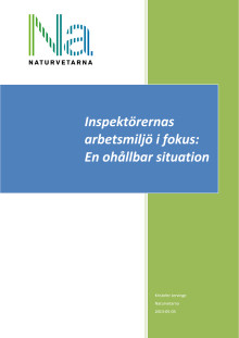 Inspektörernas arbetsmiljö i fokus: En ohållbar situation
