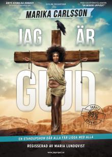 """Marika Carlsson tar kritikerrosade standupföreställningen """"Jag är Gud"""" på turné!"""