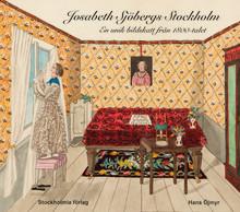 Ny bok från Stockholmia förlag: Josabeth Sjöbergs Stockholm