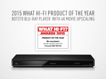 Panasonic's BDT370 Blu-ray player crowned Blu-ray Product of the Year at the 2015 What Hi-Fi Sound and Vision Awards