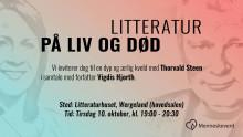 Litteratur på liv og død - Med Thorvald Steen og Vigdis Hjorth