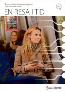 MTR levererar 330 miljoner resor i Stockholm 2014