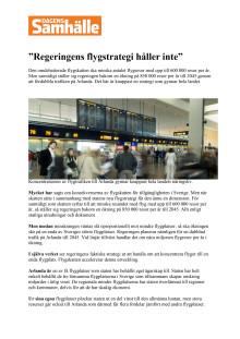 """""""Regeringens flygstrategi håller inte"""""""