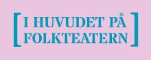 I huvudet på Folkteatern - välkommen till programsläpp av spelåret 2016/2017!
