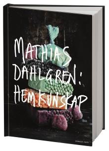 Mathias Dahlgren ger ut ny kokbok: Hemkunskap