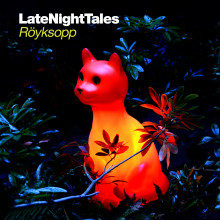 Late Night Tales presenterer: Röyksopp