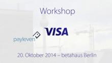 Video zum Gründerworkshop von Visa Europe und payleven in Berlin