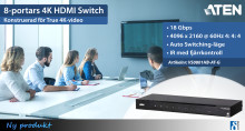 8-portars 4K HDMI Switch med True 4K