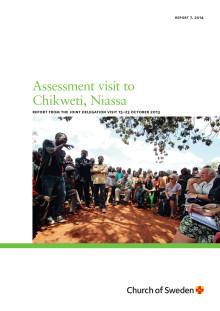 Report from an assessment visit to Chikweti, Niassa with a joint delegation visit 2013.