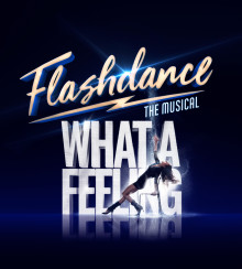 FLASHDANCE THE MUSICAL runder 50.000 solgte billetter