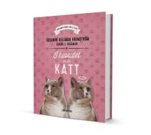 Susanne Hellman Holmström & Sarah J Hellman  – I huvudet på din katt