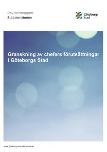 Rapport. Granskning av chefers förutsättningar i Göteborgs Stad (juni 2018)