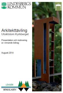 Arkitekttävling för utsiktstorn i Lindesberg avgjord