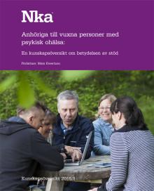 Nka publicerar kunskapsöversikten - Anhöriga till vuxna personer med psykisk ohälsa