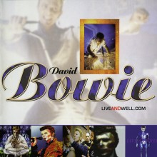 DAVID BOWIE 'LIVEANDWELL.COM' 1997 LIVE ALBUM AVAILABLE TO STREAM FROM 15th MAY