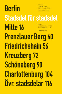 """""""Berlin - stadsdel för stadsdel"""". Nyskapande Berlinguide i tredje omarbetade upplagan"""