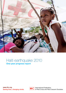 Rapport - Haiti earthquake 2010 – one year progress report