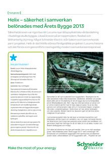 Helix - säkerhet i samverkan belönades med Årets Bygge 2013