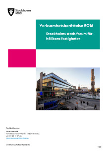Verksamhetsberättelse 2016 för Stockholms stads forum för hållbara fastigheter