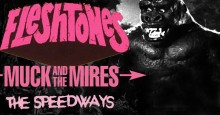 THE FLESHTONES: Living Legends Of The American Beat Return to The Dirty Water Club with MUCK AND THE MIRES and THE SPEEDWAYS