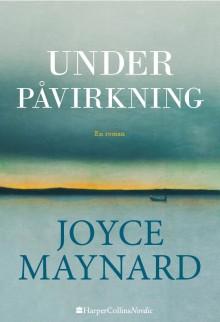 Udkommer i dag: Joyce Maynard er tilbage med en roman om venskabets pris