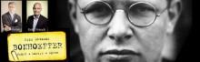 """""""Bonhoeffer: Präst - Martyr – Spion"""" Seminarium med Eric Metaxas och Eskil Franck"""