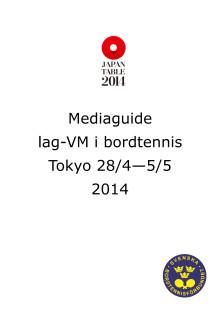 Mediaguide inför lag-VM i bordtennis