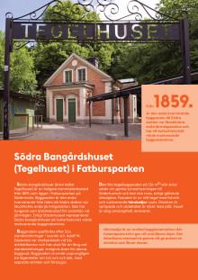 FLYER: Södra Bangårdshuset (Tegelhuset) i Fatbursparken