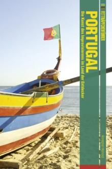 Fettnäpfchenführer Portugal - Die Kunst des Improvisierens im Land der Entdecker