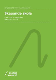 Myndigheten för kulturanalys rapport Skapande skola, en första utvärdering (Rapport 2013:4).