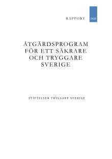 Åtgärdsprogram för ett säkrare och tryggare Sverige