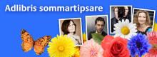 Premiär för Adlibris Sommartipsare – några av Sveriges mest populära författare tipsar om sina egna sommarfavoriter