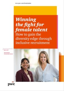 Focus on diversity and inclusion key to winning the fight for female talent