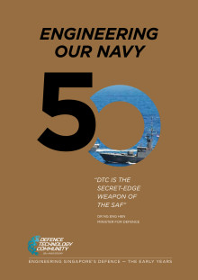 Defence Technology Community's 50th Anniversary Commemorative Book - Engineering Our Navy