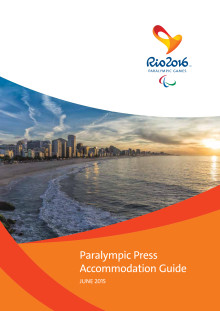 Rio 2016 Paralympic Press Accommodation Guide - June 2015