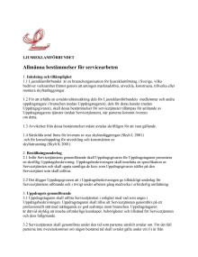 Ljusreklamförbundets almmänna bestämmelser för servicearbeten