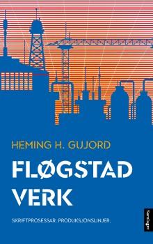 Nytt verk om Kjartan Fløgstad sitt forfattarskap