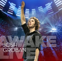 "JOSH GROBAN SLÄPPER LIVECD/DVD FRÅN HYLLADE ""AWAKE""-TURNÉN 7 MAJ 2008"