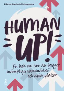 Human up! Så byggs mänskliga varumärken