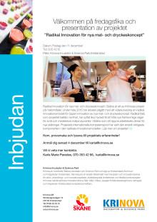 """Välkommen på fredagsfika och presentation av projektet """"Radikal Innovation för nya mat- och dryckeskoncept""""."""